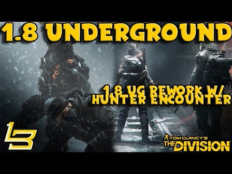 1.8 New Underground! (The Division)