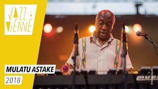 Mulatu Astake - Jazz à Vienne 2018 - Live