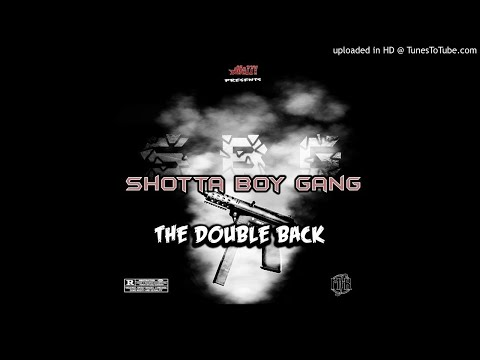 #ShottaBoyGang - Truth Be Told