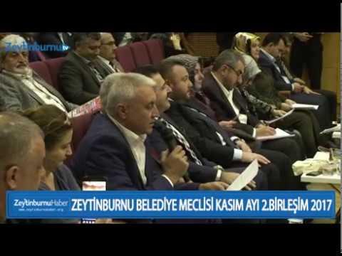 ZEYTİNBURNU BELEDİYE MECLİSİ KASIM AYI 2 BİRLEŞİM 2017