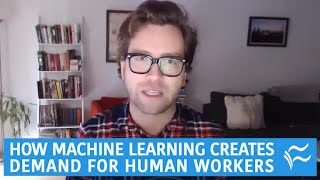 How machine learning creates demand for human workers