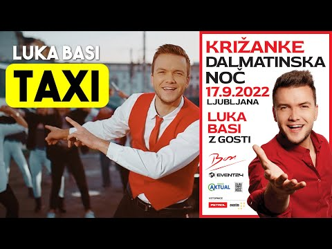 LUKA BASI - TAXI (Official Video)