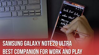 Samsung Galaxy Note20 Ultra: The Best Companion For Work and Play