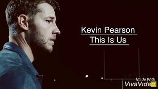 Kevin Pearson || This Is Us