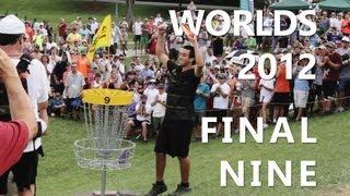Paul McBeth 1st World Title | 2012 Worlds Final 9 | Schusterick,Wysocki,Johansen
