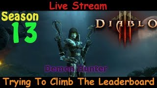Trying To Climb The Leaderboards - Season 13 - Diablo 3 live stream pve gameplay
