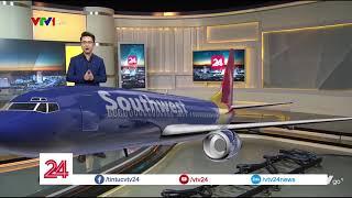 Nổ động cơ máy bay tại Mỹ, một hành khách thiệt mạng| VTV24