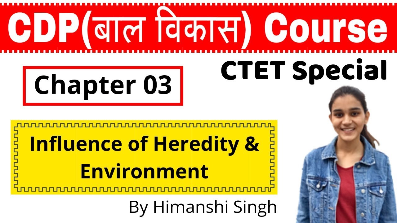 Principles of the Development of Children   CDP Chapter-03