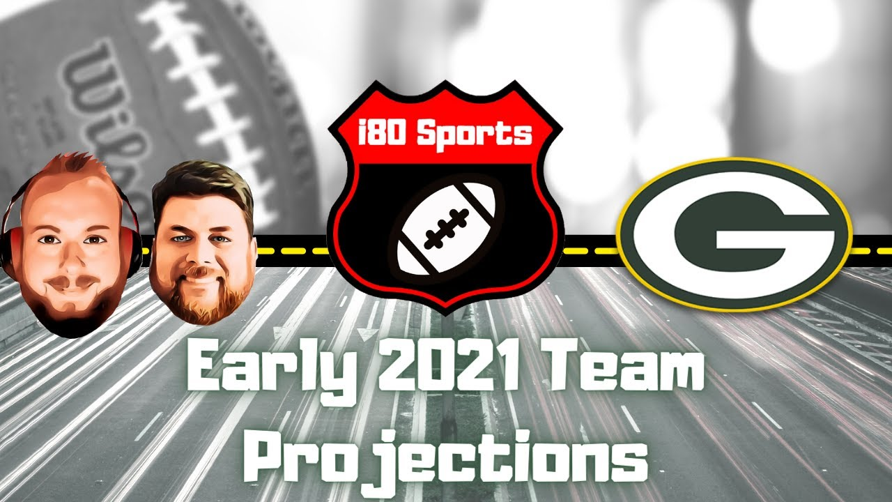 Early 2021 NFL Projections- Green Bay Packers