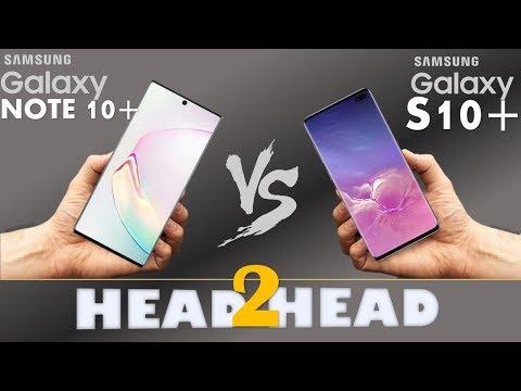 Samsung Galaxy NOTE 10 + VS Galaxy S10 +
