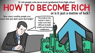 How to Become Rich; Why Most Don't Become Wealthy