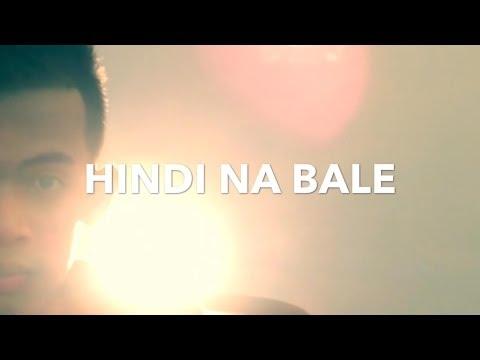 Hindi na bale  Abu of Rapzutra  MV  Directed  Clyde Steven Lopez