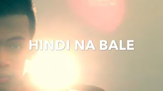 Hindi na bale - Abu of Rapzutra (Official MV) - Directed by Clyde Steven Lopez