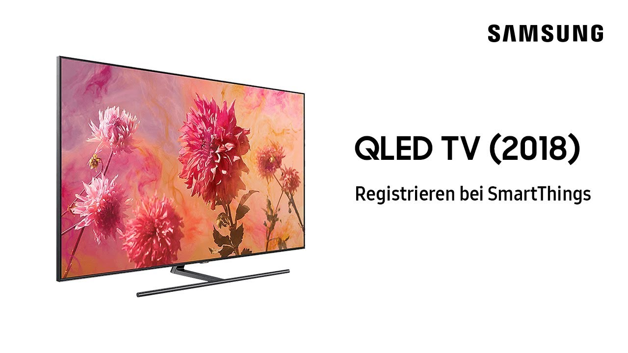 Samsung QLED TV 2018: Registrieren bei SmartThings