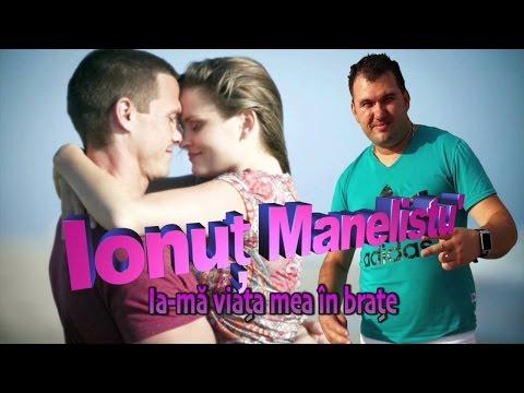 Ionut Manelistu - Ia-ma viata mea in brate, Remade 2015