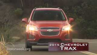 MotorWeek | First Look: 2015 Chevrolet Trax
