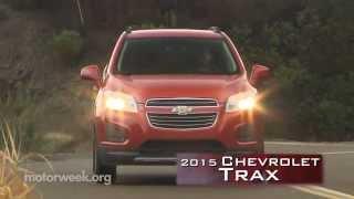 MotorWeek   First Look: 2015 Chevrolet Trax