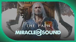 Repeat youtube video WITCHER 3 SONG - The Path by Miracle Of Sound