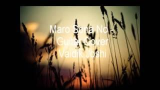 Download Hindi Video Songs - Maro Sona No (Guitar Cover) NAVRATRI SPECIAL - Vaidik Joshi