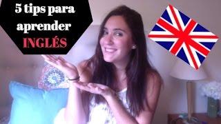5 Tips para aprender inglés