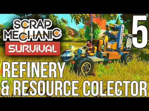 refinery-&-resource-collector!!-|-scrap-mechanic-survival-gameplay/let's-play-e5