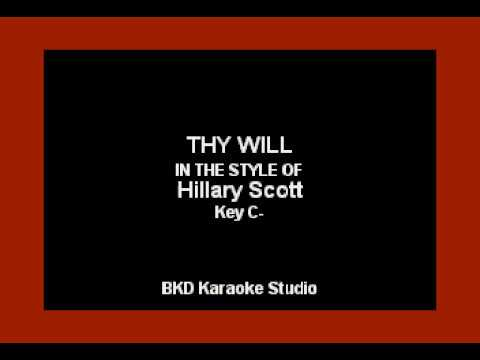 Thy Will (In the Style of Hillary Scott) (Karaoke with Lyrics)