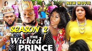THE WICKED PRINCE SEASON 2 - (New Movie) Nigerian Movies 2019 Latest Full Movies
