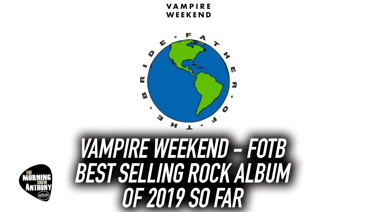 Vampire Weekend Father of The Bride Best Selling Rock Album of 2019 So Far