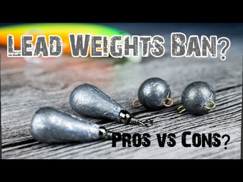 Lead Fishing Weights Ban? Pros Vs Cons