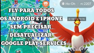 FLY GPS POKÉMON GO ANDROID 10,9,8,7,6,5,4 E IPHONE 2020