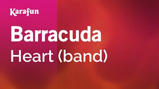 Video Karaoke Barracuda - Heart * download MP3, 3GP, MP4, WEBM, AVI, FLV Juli 2018