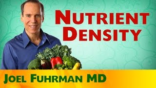 Nutrient Density is the Key to Good health