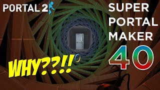 Super Portal Maker - MY F#%KING EYES!! [#40] thumbnail