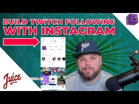 Instagram for gamers - Build Twitch Following with Instagram