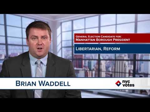 Brian W. Waddell: Candidate for Manhattan Borough President