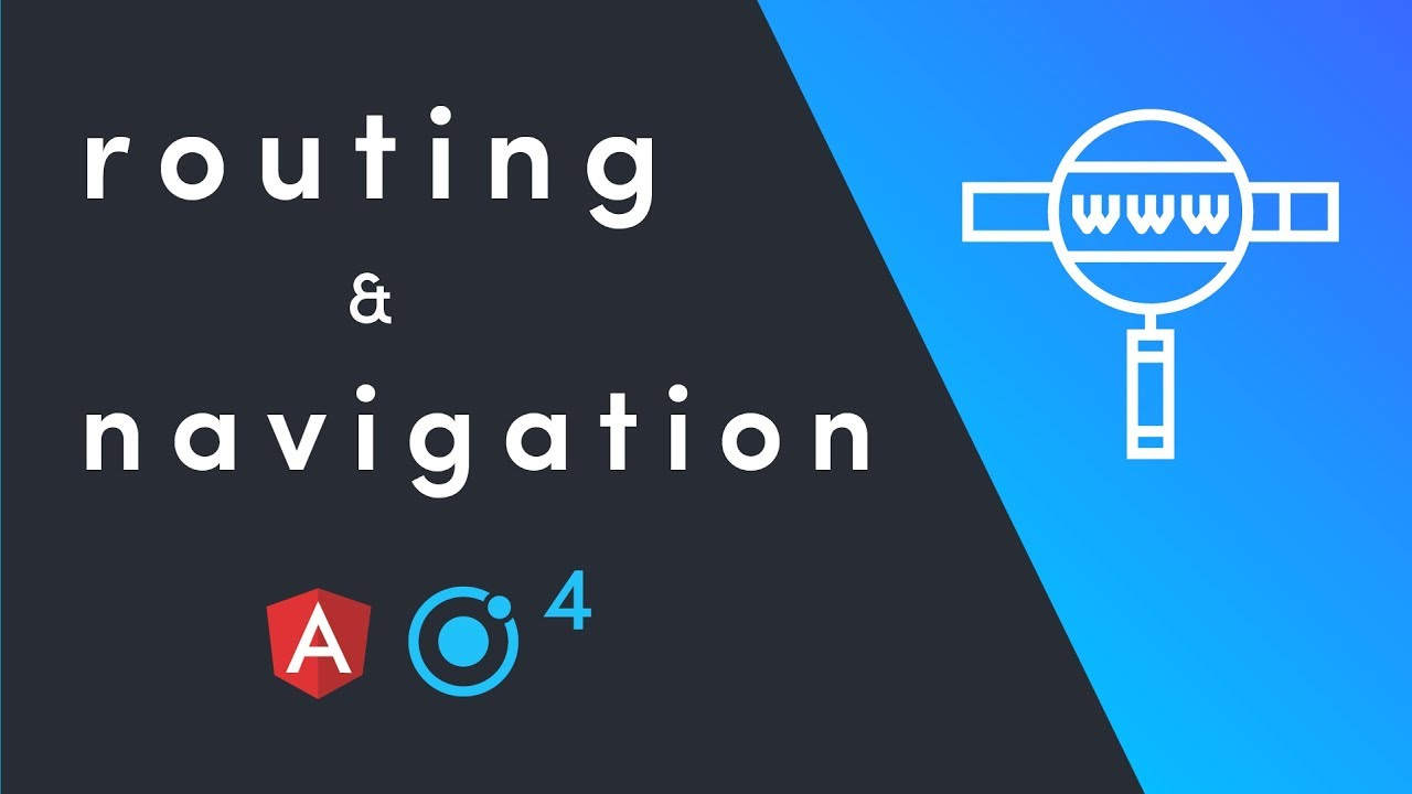 Ionic 4 - Routing and Navigation Guide