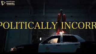 Politically Incorrect by Tom MacDonald Lyrics