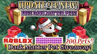 Roblox 🐾 Dark Matter Pet Giveaway - Free Holiday Event 🎁 (Update #13 Pet Simulator)