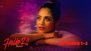 HELLO ( হ্যালো ) SEASON 2 Episodes 1 2 REVIEW | Raima Sen | Priyanka Sarkar | Joy Sengupta | Hoichoi