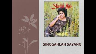 Singgahlah Sayang - Sharifah Aini