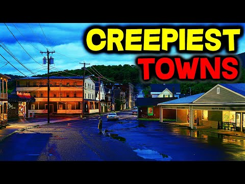 Top 10 CREEPIEST Small Towns in America