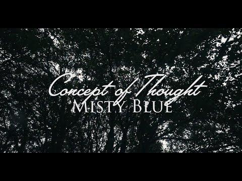 Concept Of Thought - Misty Blue ft. Daisy Drage (Prod. Joe Corfield)