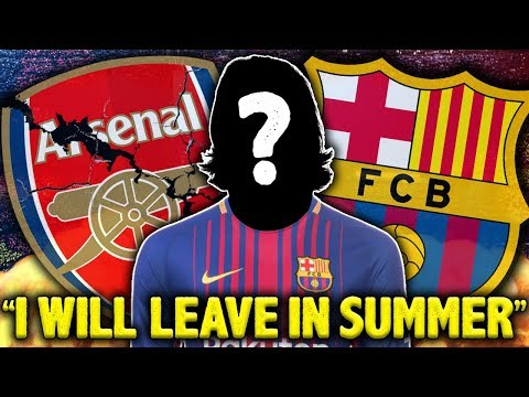 "LEAKED: Arsenal Player CONFIRMS Exit! ""I Will Sign For Barcelona In The Summer"" 