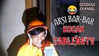 AKSI TERR BAR - BAR SABLENGTV #Part2