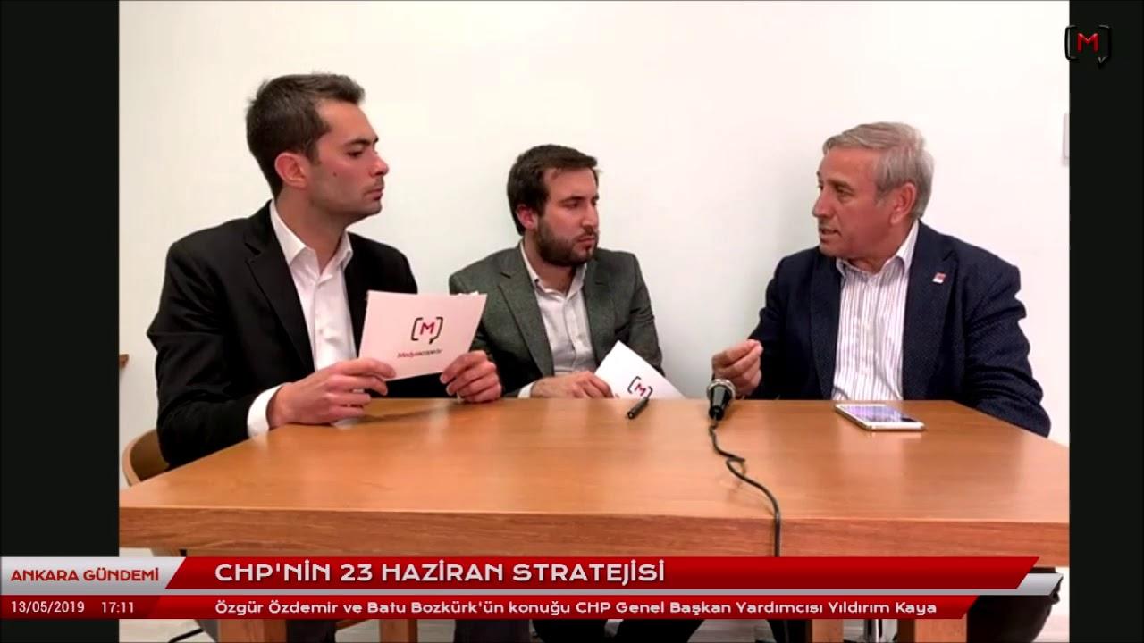 Ankara Gündemi: CHP'nin 23 Haziran stratejisi. Konuk:CHP Genel Başkan Yardımcısı Yıldırım Kaya