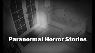 3 Allegedly True Paranormal Horror Stories