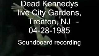 "Dead Kennedys ""Hop with the Jet Set"" live City Gardens, Trenton, NJ 04-28-1985 (SBD)"