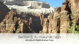 Section 3: Au coeur de l'égo (NOUVELLE TERRE)  Eckhart Tolle