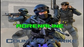 Counter-Strike 1.6 adrenaline-Gameplay PT-BR