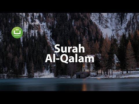 Surah Al-Qalam I Islam sobhi l Beautiful Recitation ᴴᴰ